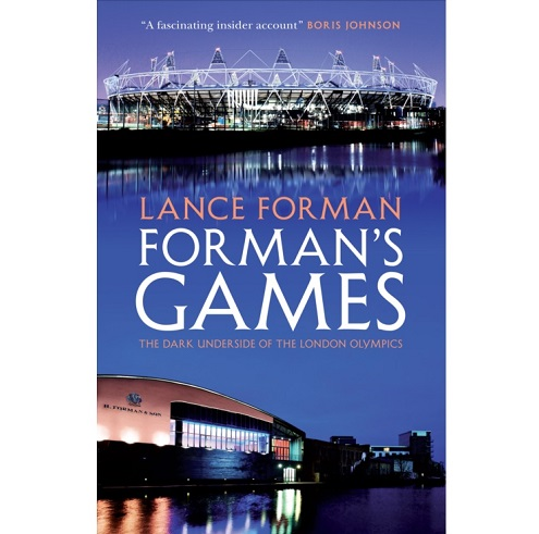 Image of FORMAN'S GAMES: <br>The Dark Underside of the London Olympics